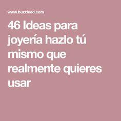 46 Ideas para joyería hazlo tú mismo que realmente quieres usar