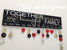 Doesn't look too difficult to diy... And if I mess up I can always go to Etsy and order one!  listing at https://www.etsy.com/listing/225894057/together-we-make-one-beautiful-family