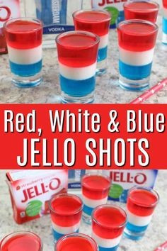 Red, White and Blue Jello Shots! Perfect for the 4th of July, Memorial Day, Labor Day or a summer barbecue #4thofjuly #4thofjulyfood #redwhiteandbluefood #adultbeverage #jelloshots