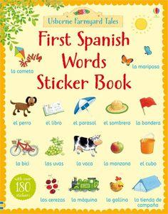 First Spanish Words Sticker Book #first #spanish #spain #word #sticker #book #activity #language #bilingual #usborne #children #learn