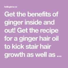 Get the benefits of ginger inside and out! Get the recipe for a ginger hair oil to kick stair hair growth as well as a belly-soothing ginger lemonade. Rose Oil For Skin, Ginger Lemonade, Ginger Benefits, Homemade Cleaning Products, Ginger Hair, Hair Oil, Hair Growth, Recipes, Red Hair Color