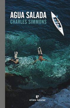El pájaro verde: Agua salada - Charles Simmons