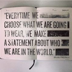 Every time we choose what we are going to wear, we make a statement about who we are in the world. Sustainable Clothing, Sustainable Fashion, Sustainable Style, Sustainable Living, Ethical Clothing, Ethical Fashion, Fair Trade Fashion, Core Values, Fashion Project
