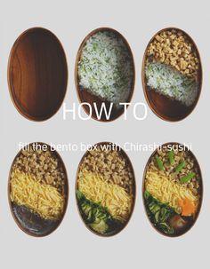How to fill the bento box #004/ 4 steps for Chirashi-sushi bento