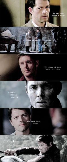 Dean + Castiel: And I never (never) saw you coming And I'll never (never) be the same #spn
