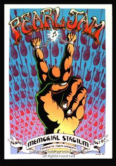 This is my favorite Pearl Jam poster in my collection, and I was lucky enough to be at this show.