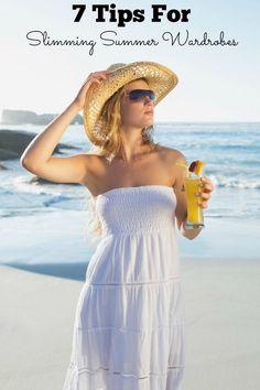 7 Tips For Slimming Summer Wardrobes