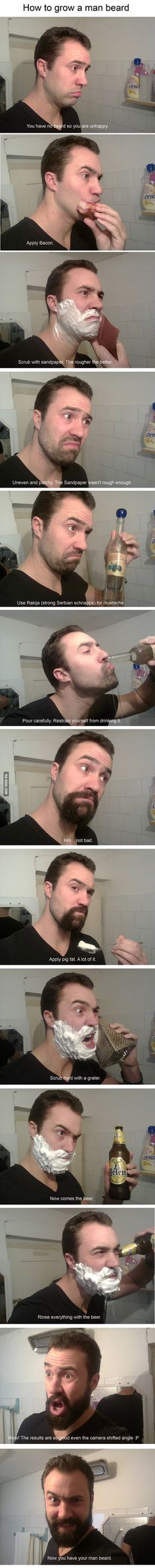 How to faster grow mans beard!! Ahhh Serbian schnapps!!
