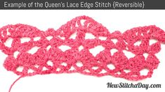 Example of the Queen's Lace Edge. (Reversible)