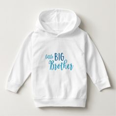 Blue Little Big Brother Toddler Pullover Hoodie by Rosewood and Citrus on Zazzle