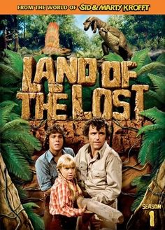 """Land of the Lost"" (1974-76)~One of those Saturday morning shows you might get to watch if your mom didn't shut off the tv and tell you to go play"