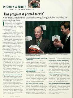 "Ohio Today, Spring 2001. Tim O'Shea states, ""This program is primed to win."" On Ohio Universities men's basketball team. :: Ohio University Archives"
