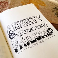 """Anxiety is experiencing failure in advance."" Don't remember where I heard this, but it really struck me. Be anxious in nothing, my friends!"
