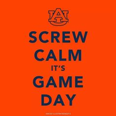 Ummm duh. There is no calm in SEC football and DEFINITELY not in Jordan-Hare!!! WDE!!!!