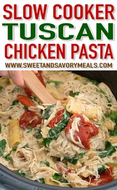 Slow Cooker Tuscan Chicken Pasta is creamy, hearty and delicious. Cooked to juicy and tender perfection entirely in the slow cooker.  #slowcooker #slowcookerrecipes #slowcookerchicken #crockpotrecipes #crockpotmeals #chickenfoodrecipes #sweetandsavorymeals #tuscanchicken