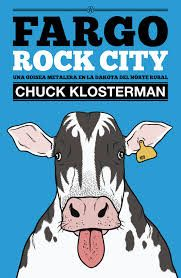 A medio camino entre las memorias, el ensayo y el estudio antropológico, Fargo Rock City es un libro hilarante que narra el auge y la caída del heavy metal y de algunos de los grupos más populares de los años 80 y 90 (Guns N´ Roses, Poison, Bon Jovi, Def Leppard, Metallica y muchos otros) Entertainment Weekly, Def Leppard, Bon Jovi, Metallica, Heavy Metal, Boris Vian, Rock N Roll, Tapas, Pop