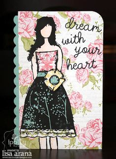 Angie Girl: dream with your heart - ippity by unity - card created by design team member lisa arana