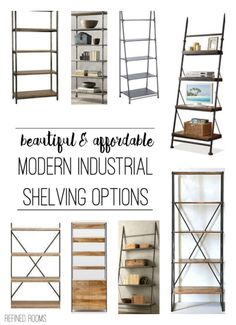 On the hunt for modern industrial shelving? Checkout this round up of gorgeous options from Refined Rooms @ refinedroomsllc.com