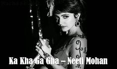 Bombay Velvet Movie latest song Ka Kha Gha Full Lyrics and HD Video. Neeti Mohan new and latest song from Bombay Velvet movie 2015 Ka Kha Gha Lyrics HD Video.