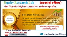 best equity tips provider company in india | equity research lab -  India . Equity research lab is best advisory firm in India. Equity Research Lab is an ISO 9001-2011 Certified And SEBI Registered Company, equity research lab provided best Stock Tips, Mcx Tips, Commodity Tips, Equity Tips, Forex trading on Mobile with High Accur...