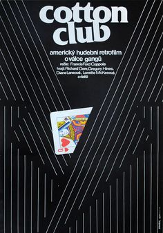 1984 Czech poster for THE COTTON CLUB (Francis Ford Coppola, USA, 1984) Designer: Jan Weber Poster source: Kinoart.net...