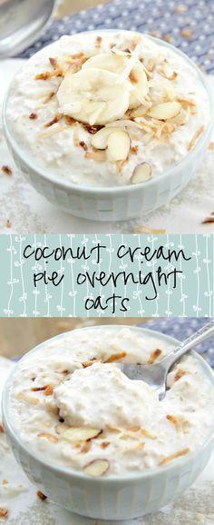 Coconut Cream Pie Overnight Oats | Eat. Drink. Love.                                                                                                                                                                                 More