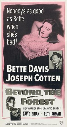 """Beyond the Forest"", 1949. Directed by King Vidor and starring Bette Davis and Joseph Cotten"