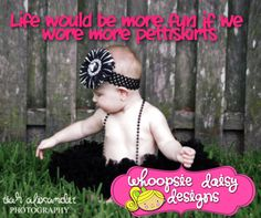 so cute! pettiskirts / baby / girl / girly / precious / boutique / whoopsie daisy designs / life would be more fun we if we wore more pettiskirts