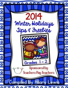 2014 Winter Holidays Tips and Freebies: Grades 1-2 Edition Free!