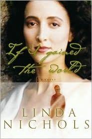 If I Gained the World  by Linda Nichols