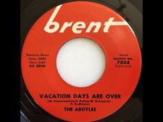 The ARGYLES — Vacation Days Are Over 1959 - YouTube