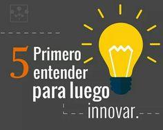 Los 7 hábitos de la gente altamente efectiva. 5 Primero entender para luego innovar