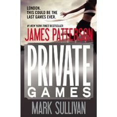 """Private Games by James Patterson  """" a great read"""""""