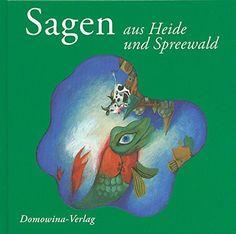 Nr. 42: Sagen aus Heide und Spreewald Grinch, Pagan