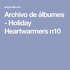 Archivo de álbumes - Holiday Heartwarmers n10