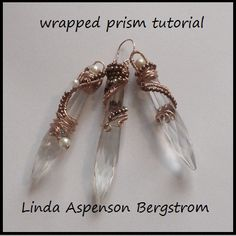 Tutorial Wire Wrapped Prisms