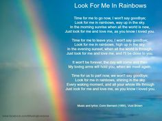 """Look For Me In Rainbows"""