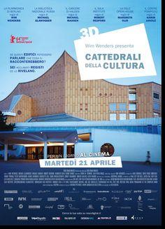 """CATTEDRALI DELLA CULTURA 3D Il nuovo progetto di Wim Wenders dopo """"Pina 3D"""" MARTEDI' 21 APRILE SOLO PER UN GIORNO AL CINEMA"""