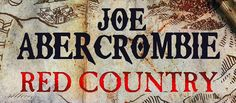 'Red Country', de Joe Abercrombie, entre los más vendidos del The New York Times ~ Lee Runas | Ciencia-ficción y fantasía en Alianza Editorial
