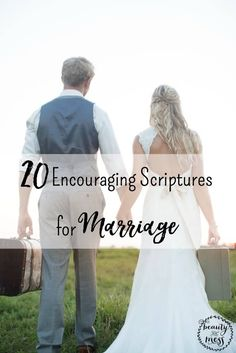 20 Encouraging Scriptures for your Marriage. Marriage can be hard, but there is hope. Think on these Scriptures for marriage.