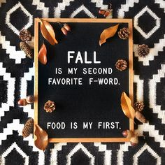 Fall is my second favorite f-word. (Pic by: @fulcandles) FUL Candles, funny quotes, letterboard ideas #funnyquotes #letterboard fall quotes