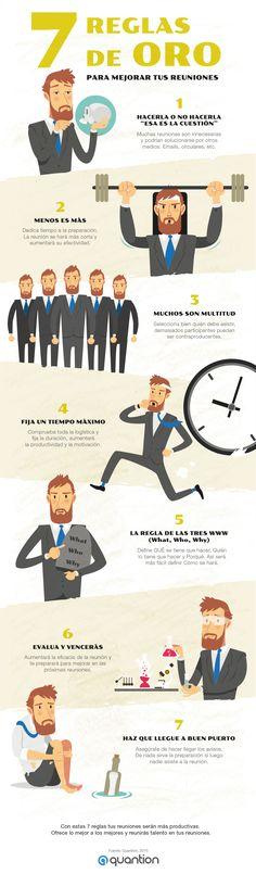 Hola: Una infografía con 7 reglas de oro para mejorar tus Reuniones. Vía Quantion Un saludo