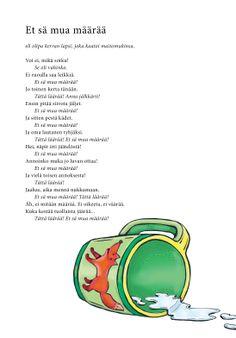 Et sä mua määrää (Jari Tammi: Nakkikirja, Pikku-idis 2013)
