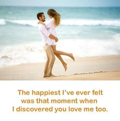 cute love quote: the happiest I've ever felt was that moment when I discovered you love me too, find more Love Quotes on LoveIMGs. LoveIMGs is a free Images Pinboard for people to share love images. Simple Love Quotes, Love Quotes With Images, Cute Love Quotes, Love Yourself Quotes, Love Photos, I Miss Him Quotes, Love Quotes For Girlfriend, Famous Love Quotes, Short Romantic Quotes