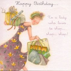 Happy Birthday To A Lady Who Loves to Shop, Shop, Shop Card - £2.95 - FREE UK Delivery!