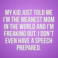 Meanest mom award funny quotes, mom quotes, mom sayings, laugh quot Humour Parent, Mommy Humor, Mom Quotes, Funny Quotes, Funny Memes, Mom Sayings, Laugh Quotes, Funny Sarcasm, Advice Quotes