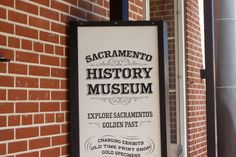 While most think of San Francisco or Los Angeles as California's major cities, back in the days of the Gold Rush, Sacramento was not only the state capitol but a major hub, blossoming with nugget-fueled commerce. The Sacramento History Museum devotes a large portion of their displays to gold rush era Sacramento and its environs.  http://blog.thediggings.com/sacramento-history-museum/