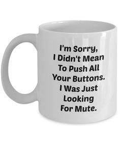 Funny LOOKING FOR MUTE 110Z Mug Novelty Cool Ceramic Coffe Tea Cup via TexasCeramics