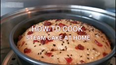 HOW TO COOK STEAM CAKE AT HOME | EASY RECIPE | EASY TO DO Raisin Cake, Ocean Cakes, Purple Cakes, Steamed Cake, House Cake, Cooking Cake, Fashion Cakes, Cook At Home