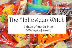 The BEST way to deal with the Halloween candy craziness! This has been a life saver for us.
